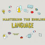 Mastering the English language
