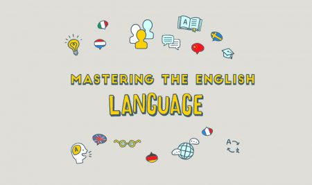 What is the importance of mastering the English language?