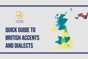 accents-a-quick-guide-to-british-accents-and-dialects