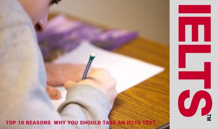 IELTS Test: Top reasons on why you should take it